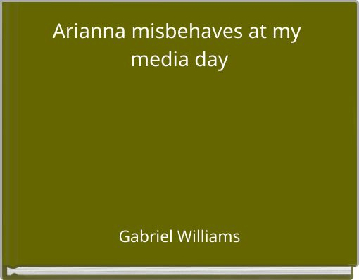 Arianna misbehaves at my media day