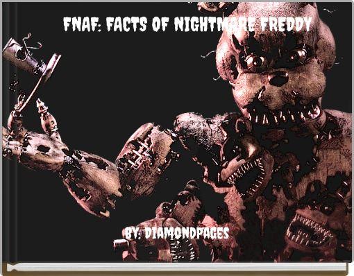 FNAF: FACTS OF NIGHTMARE FREDDY