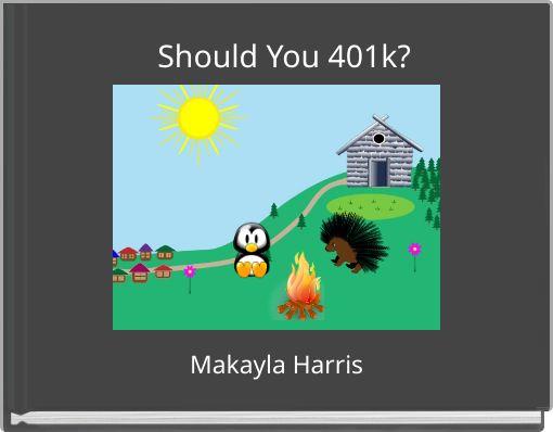 Should You 401k?