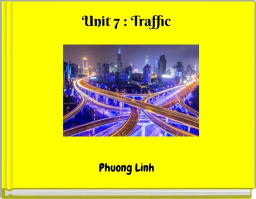 Unit 7 : Traffic