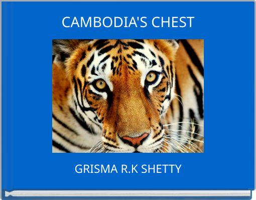 CAMBODIA'S CHEST