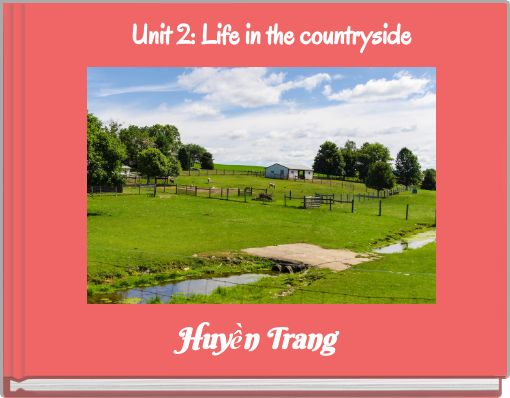 Unit 2: Life in the countryside