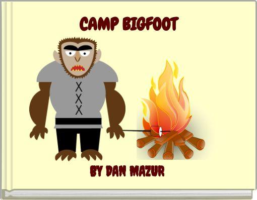 CAMP BIGFOOT