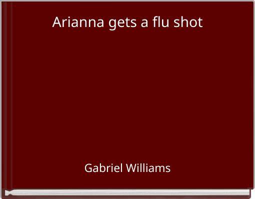 Arianna gets a flu shot
