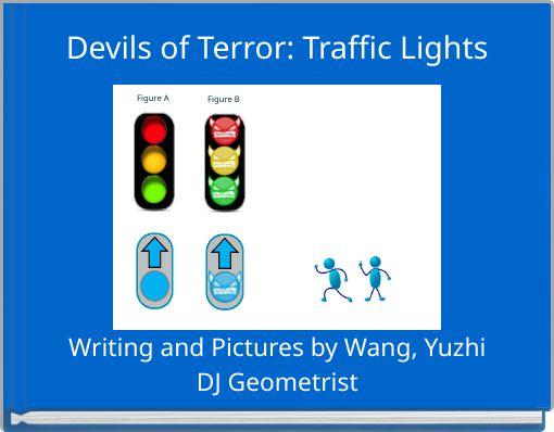 Devils of Terror: Traffic Lights