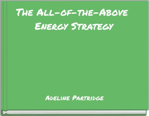 The All-of-the-Above Energy Strategy