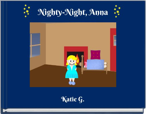 Nighty-Night, Anna