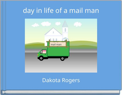 day in life of a mail man