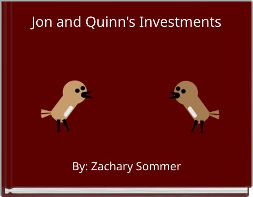Jon and Quinn's Investments