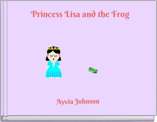 Princess Lisa and the Frog