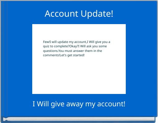 Account Update!