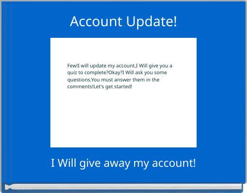 Account Update!