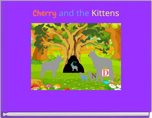 Cherry and the Kittens