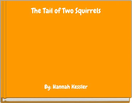 The Tail of Two Squirrels