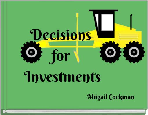 Decisions for Investments