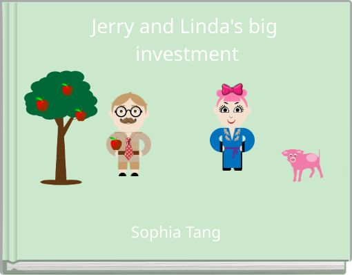 Jerry and Linda's big investment