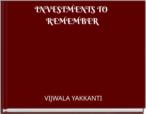 INVESTMENTS TO REMEMBER