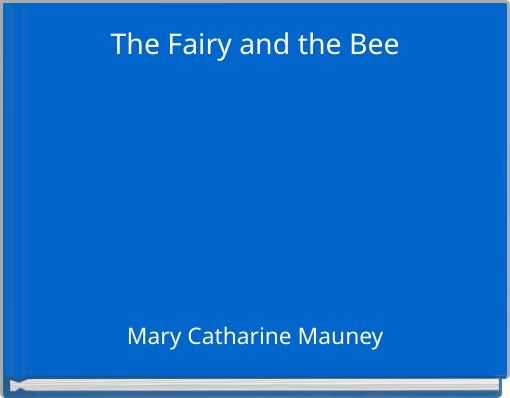 The Fairy and the Bee