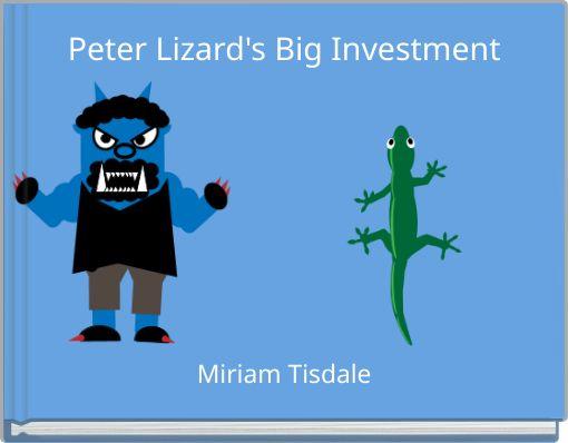 Peter Lizard's Big Investment