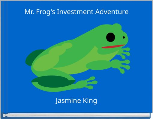 Mr. Frog's Investment Adventure