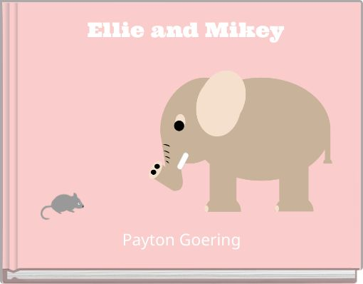 Ellie and Mikey