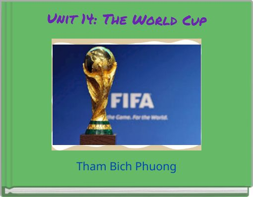 Unit 14: The World Cup