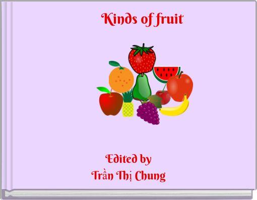 Kinds of fruit