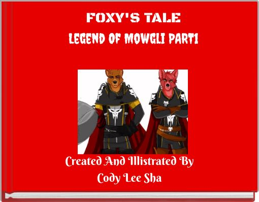 FOXY'S TALELegend Of Mowgli PART1