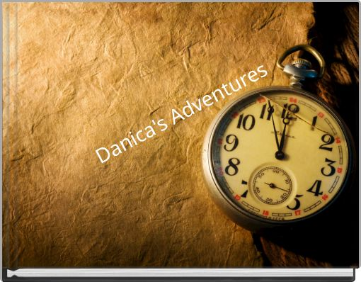 Danica's Adventures