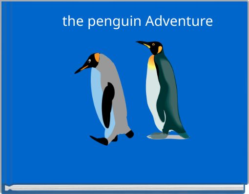 the penguin Adventure