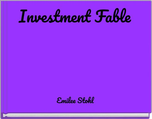 Investment Fable