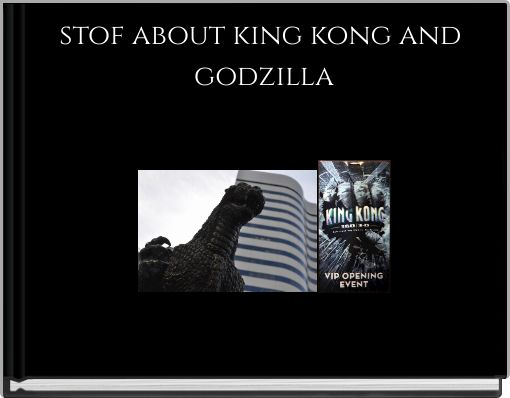 stof about king kong and godzilla