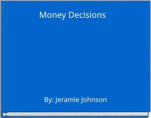 Money Decisions