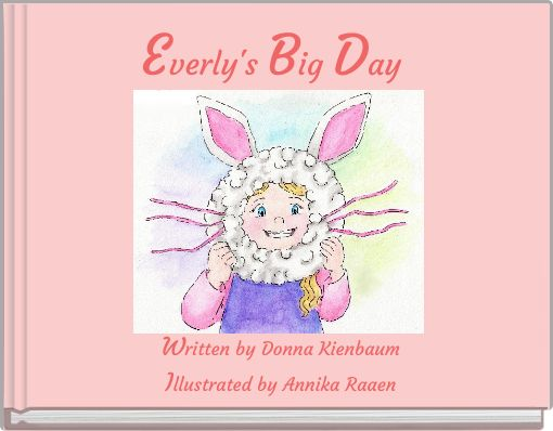 Everly's Big Day