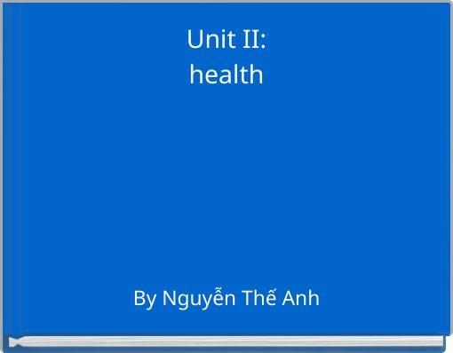 Unit II:health