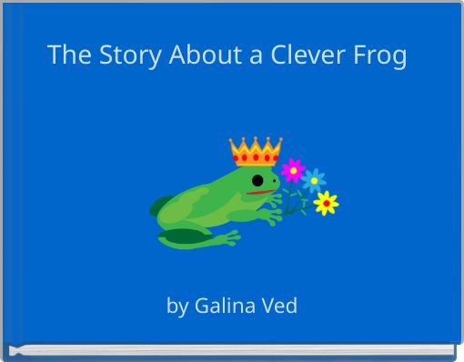 The Story About a Clever Frog