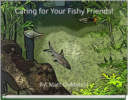 Caring for Your Fishy Friends!