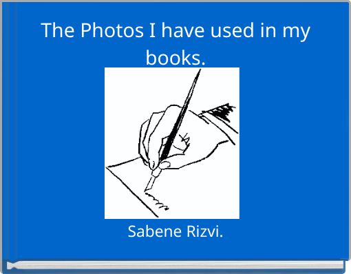 The Photos I have used in my books.