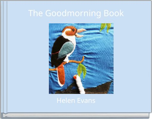 The Goodmorning Book