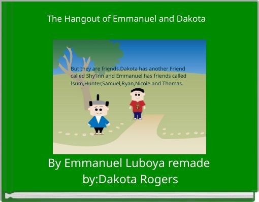 The Hangout of Emmanuel and Dakota