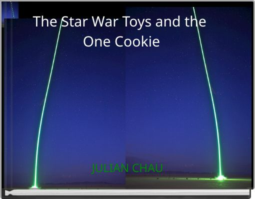 The Star War Toys and the One Cookie