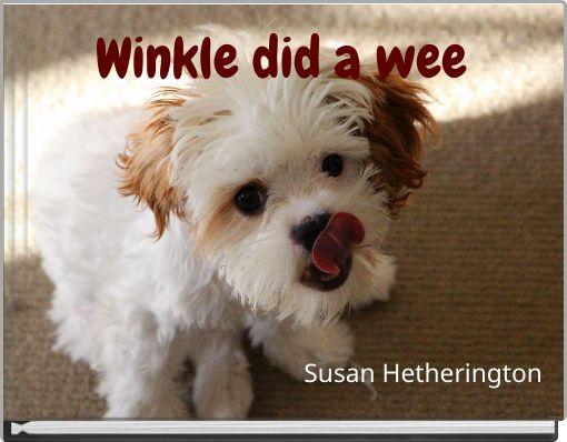 Winkle did a wee