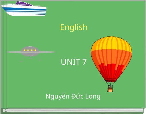 EnglishUNIT 7