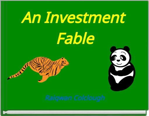 An Investment Fable