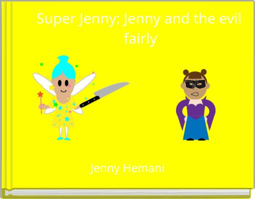 Super Jenny: Jenny and the evil fairly