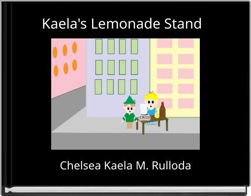Kaela's Lemonade Stand