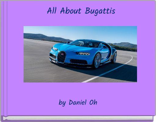 All About Bugattis