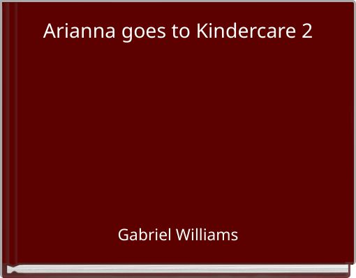 Arianna goes to Kindercare 2