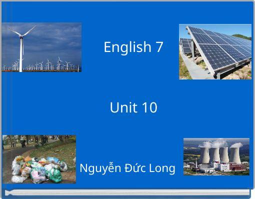English 7Unit 10