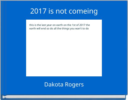 2017 is not comeing
